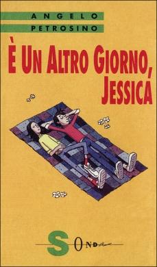 E un altro giorno, Jessica