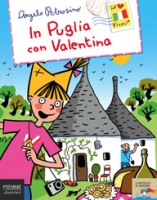 In Puglia con Valentina