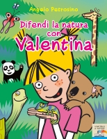 Difendi la natura con Valentina