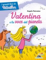 Valentina e la voce del pianeta