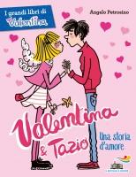 Valentina & Tazio. Una storia damore