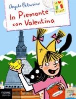 In Piemonte con Valentina