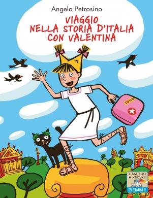 Viaggio nella storia dItalia con Valentina