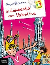 In Lombardia con Valentina