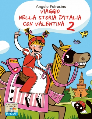 Viaggio nella storia dItalia con Valentina 2