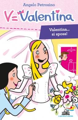 Valentina si sposa